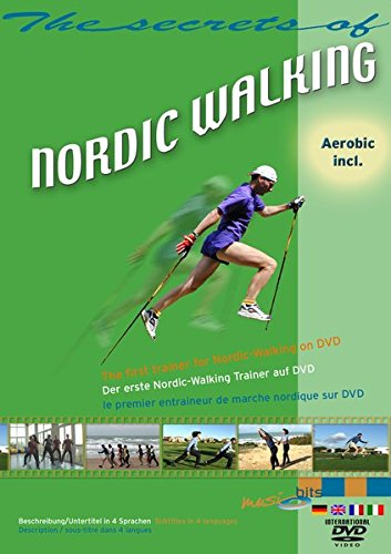 The Secrets Of Nordic Walking: Der erste Nordic-Walking Trainer auf DVD