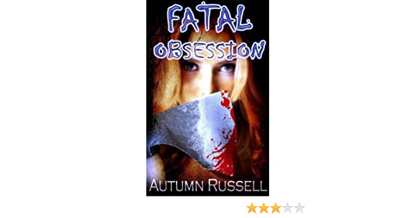 Amazon fatal obsession ebook autumn russell todd hebertson amazon fatal obsession ebook autumn russell todd hebertson elisabeth hallett kindle store fandeluxe Ebook collections