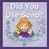 img - for Did You Use Soap? book / textbook / text book
