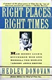 Right Places, Right Times, Hedley Donovan, 0671731602