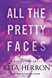 All the Pretty Faces (Graveyard Falls)