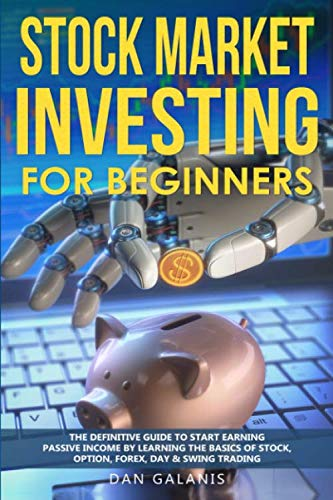 512bfUZPEdL - Stock Market Investing for Beginners: The Definitive Guide to Start Earning Passive Income by Learning the basics of Stock, Option, Forex, Day & Swing Trading (Best Books & Audiobooks on Investments)