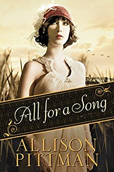 All for a Song by [Pittman, Allison]