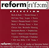 Reform Selection