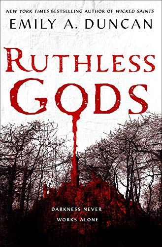 Ruthless Gods: A Novel (Something Dark and Holy Book 2) by [Duncan, Emily A.]