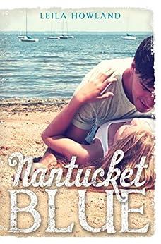 Nantucket Blue by [Howland, Leila]