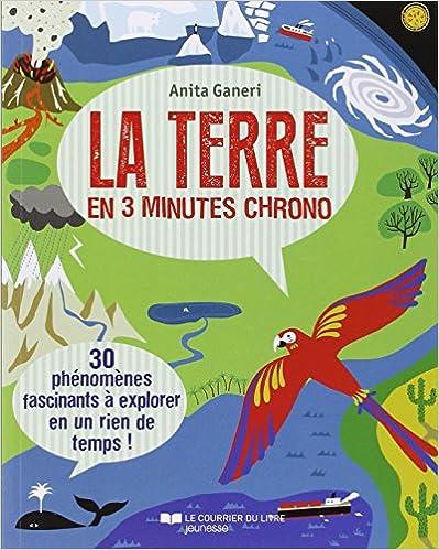 Livres gratuits La Terre en 3 minutes chrono pdf epub