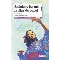 Sadako Y Las Mil Grullas De Papel/Sadako and the Thousand Paper Cranes (Spanish Edition)