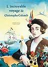 Lincroyable voyage de Christophe Colomb par Gourrat