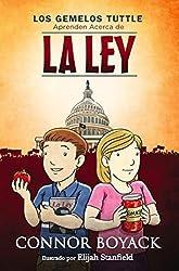 Los Gemelos Tuttle Aprenden Acerca de La Ley (Spanish Edition) by Connor Boyack (2014-08-15)