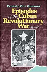 Reminiscences of the Cuban Revolutionary War : The Authorised Edition