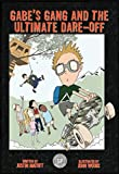 img - for Gabe's Gang and The Ultimate Dare-Off book / textbook / text book