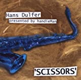 Scissors by Hans Dulfer (2003-06-02)
