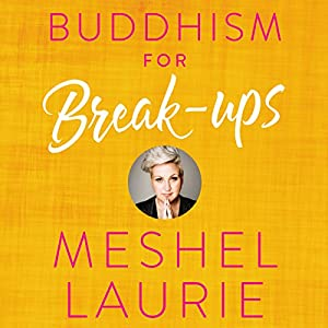 Buddhism for Break-ups Audiobook