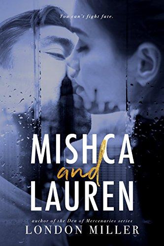 (Mishca and Lauren: The Complete Collection (Volkov)