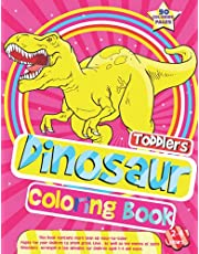 My First Toddler Dinosaur Coloring Book ages 2-4: Cute and Fun Dinosaur Coloring Book for Kids & Toddlers Ages 2-4 4-8 (US Edition)
