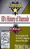 KBs History of Starrcade