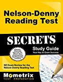 Nelson-Denny Reading Test Secrets Study Guide: ND Exam Review for the Nelson-Denny Reading Test