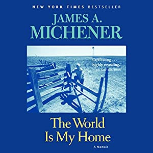 The World Is My Home Hörbuch