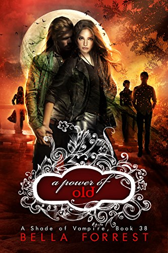 Amazon a shade of vampire 38 a power of old ebook bella a shade of vampire 38 a power of old by forrest bella fandeluxe Image collections