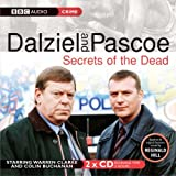 Dalziel and Pascoe: Secrets of the Dead (BBC Radio Collection: Crimes and Thrillers) by Reginald Hill (2005-03-07)