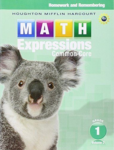 Math Expressions: Homework & Remembering, Volume 2 Grade 1