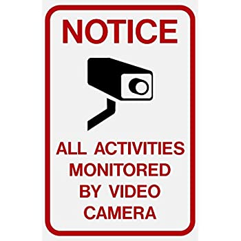 """Highway Traffic Supply Aluminum Sign, Legend """"Notice: All Activities Monitored by Video Camera"""" with Graphic, 18"""" high x 12"""" wide, Black/Red on White"""