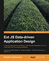 Ext JS Data-driven Application Design Front Cover