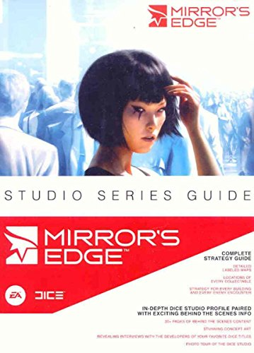 Mirror's Edge: Prima's Official Game Guide (Prima Official Game Guides) by Bryan Stratton (14-Nov-2008) Hardcover - Mirrors Edge Game Guide