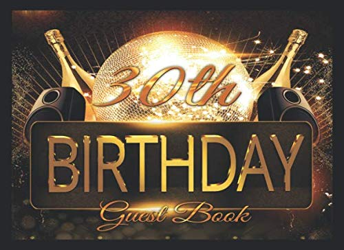 30th Birthday Invitations For Him - 30th Birthday Party Guest Book: A