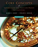 Core Concepts of Government and Not-for-Profit Accounting 2nd Edition