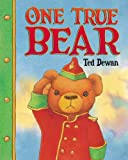 One True Bear, Ted Dewan, 080278495X