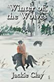 Winter of the Wolves (Jess Hazzard) (Volume 3)
