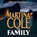 The Family Audiobook by Martina Cole Narrated by Annie Aldington