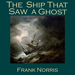 The Ship That Saw a Ghost Audiobook