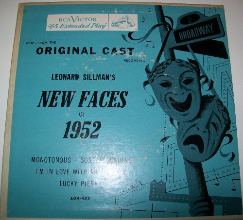 Gems From The Original Cast Recording Leonard Sillman's New Faces Of 1952: Monotonous / Boston Beguine / I'm In Love With Miss Logan / Lucky Pierre (7 inch vinyl EP)