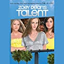Talent Audiobook by Zoey Dean Narrated by Lauren Davis