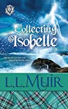 Collecting Isobelle: (Book 3) (The Curse of Clan Ross)