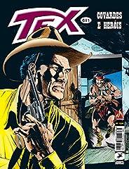 Tex 611. Covardes E Heróis