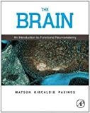 The Brain: An Introduction to Functional Neuroanatomy by Charles Watson (2010-09-29)