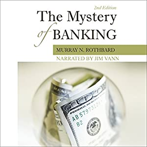 The Mystery of Banking Hörbuch