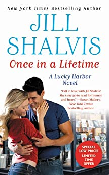 Once in a Lifetime (Lucky Harbor Book 9) by [Shalvis, Jill]