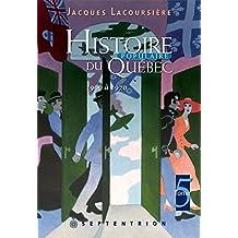 Histoire populaire du Québec, tome 5: 1960 à 1970