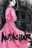 Audacious, Gabrielle Prendergast, 1459805305