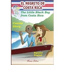 El Negrito de Costa Rica (Spanish Edition)