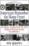 Americans Remember the Home Front, Roy Hoopes, 0425186644