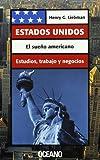 img - for Estados Unidos: El Sueno Americano (Spanish Edition) book / textbook / text book