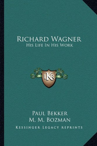Download Richard Wagner: His Life In His Work pdf