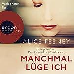 Manchmal lüge ich | Alice Feeney