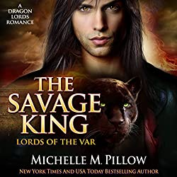 The Savage King: A Dragon Lords Story